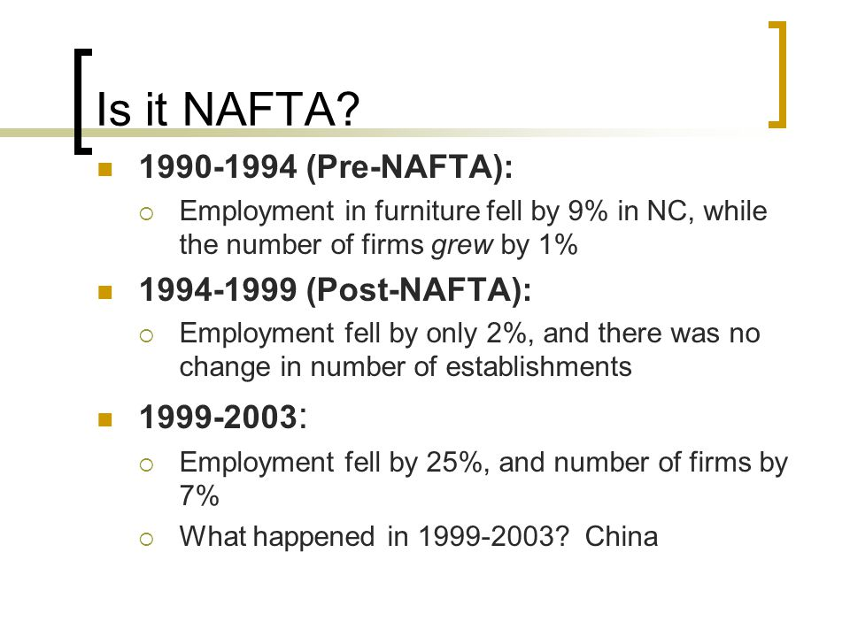 Is it NAFTA.