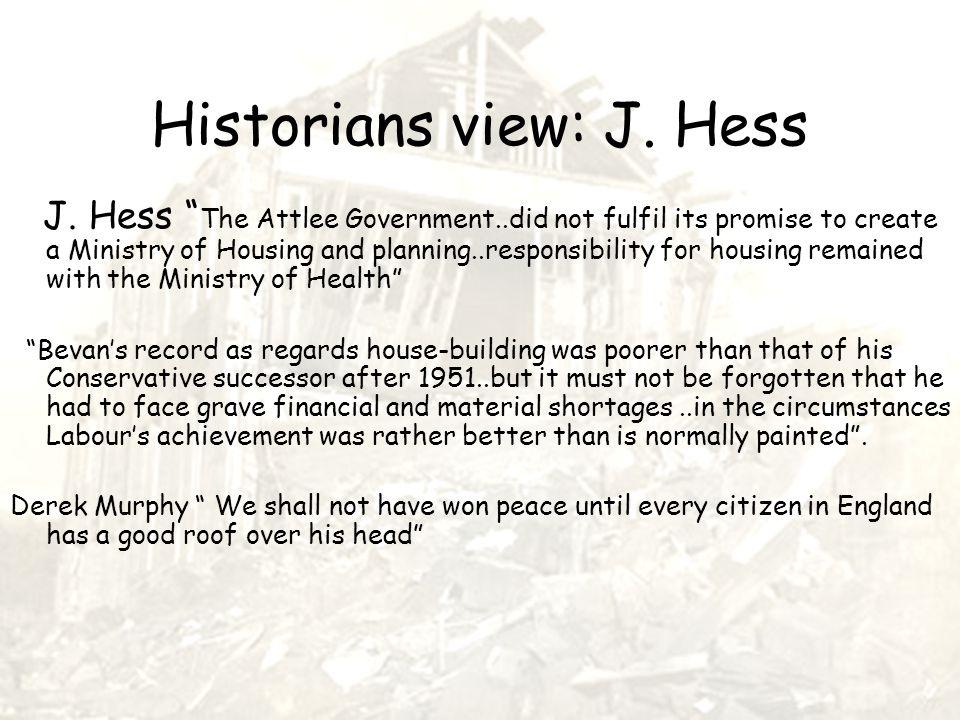 Historians view: J. Hess J.