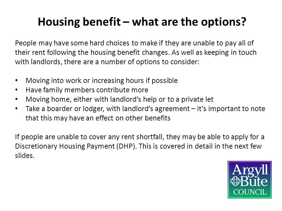 Housing benefit – what are the options.