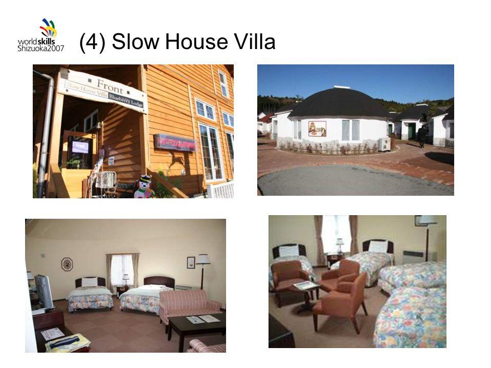 (4) Slow House Villa