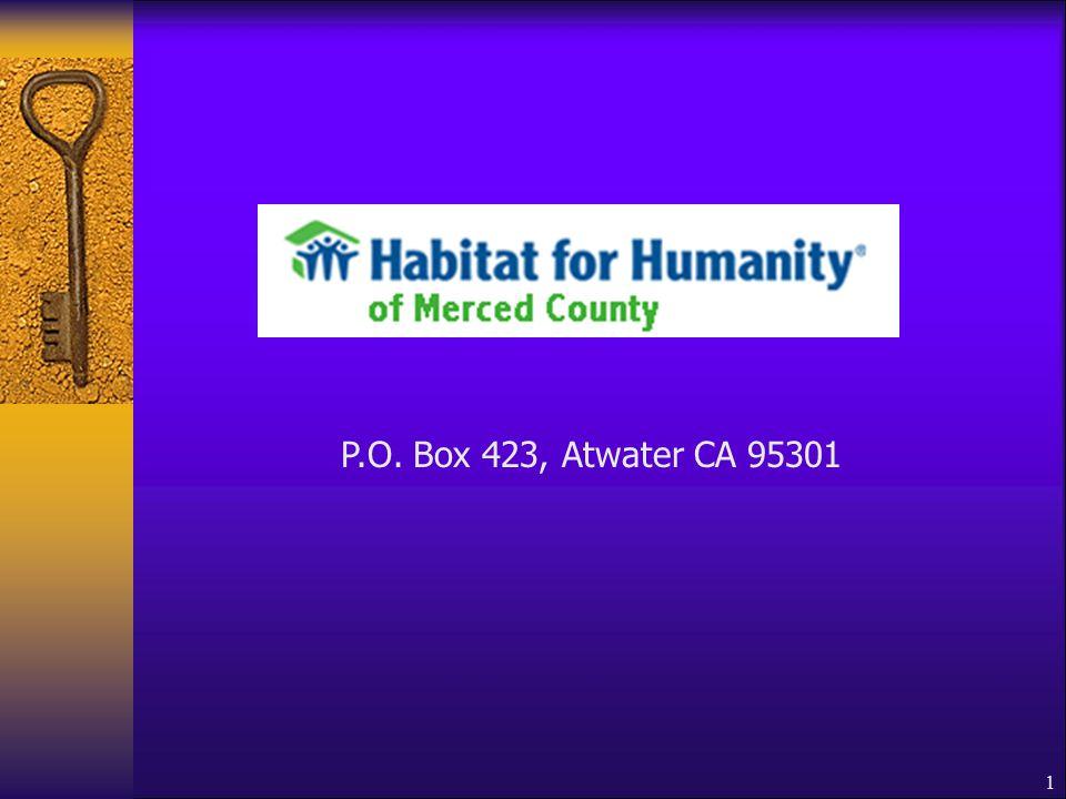 1 P.O. Box 423, Atwater CA 95301