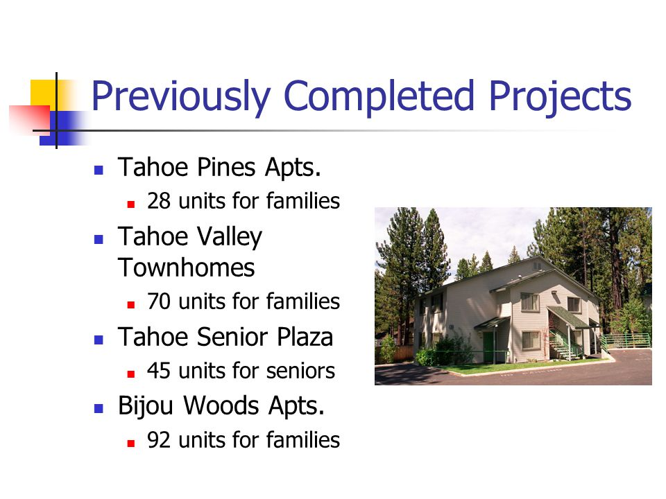 Previously Completed Projects Tahoe Pines Apts.