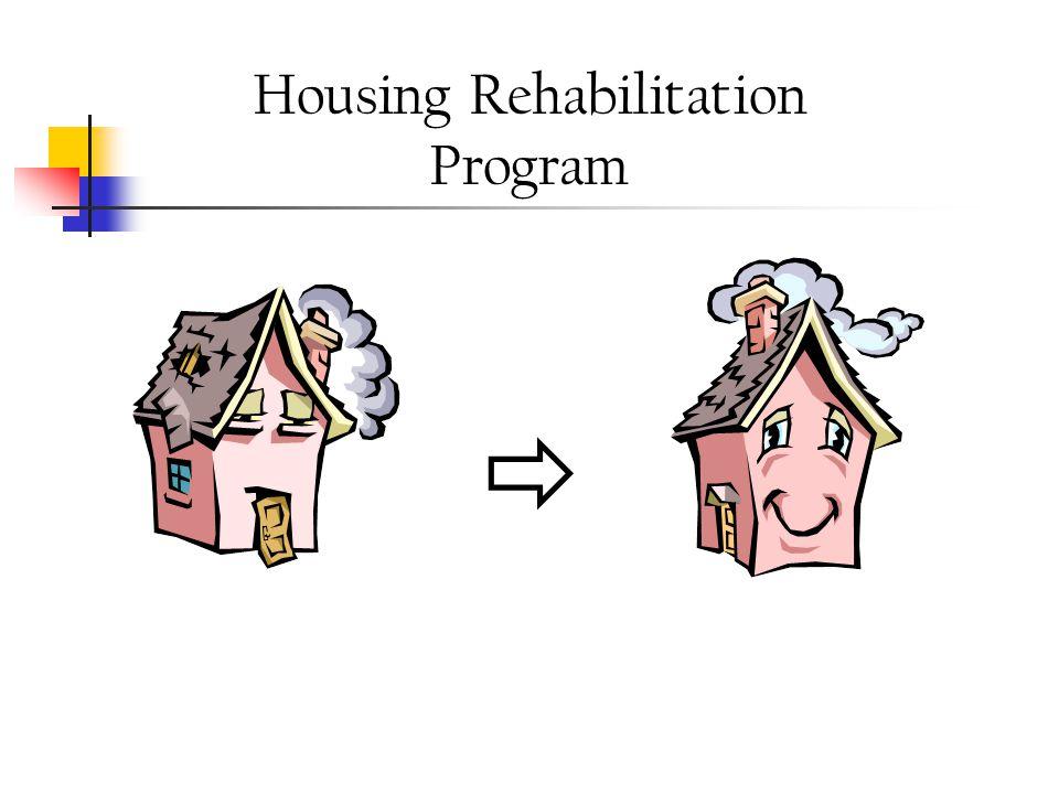 Housing Rehabilitation Loans  Awarded $3 Million in Grants  Loans of $2.5 Million  50 Recipients Since 1995  $457,000 in Loan Repayments  Loan Portfolio Over $1 Million