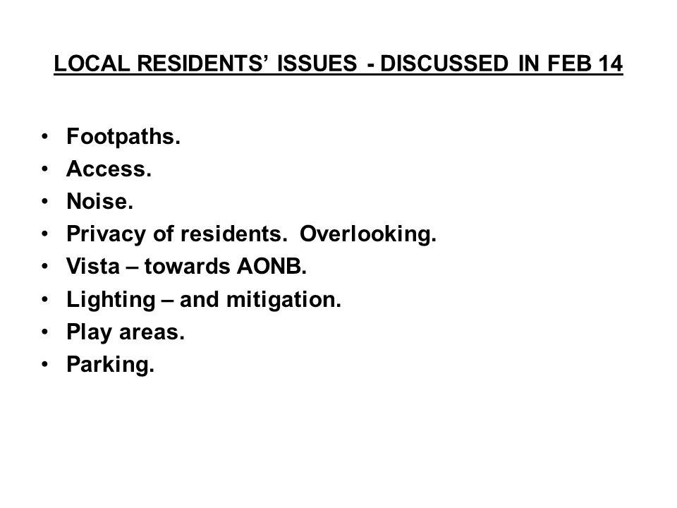 LOCAL RESIDENTS' ISSUES - DISCUSSED IN FEB 14 Footpaths.