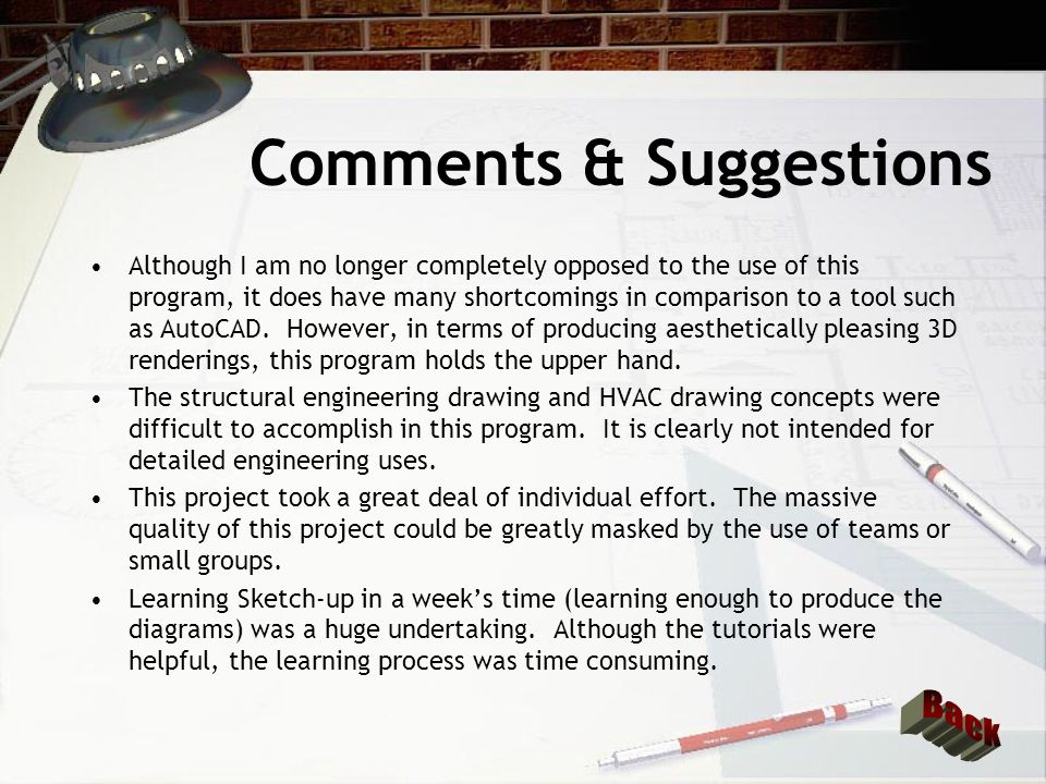 Comments & Suggestions Although I am no longer completely opposed to the use of this program, it does have many shortcomings in comparison to a tool s