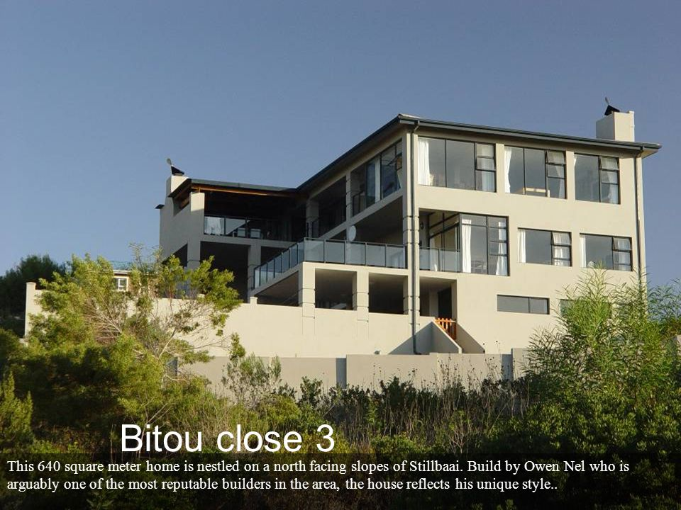 This quiet area in Stillbaai, offers a peaceful getaway far from the noise of traffic Bitou close 3