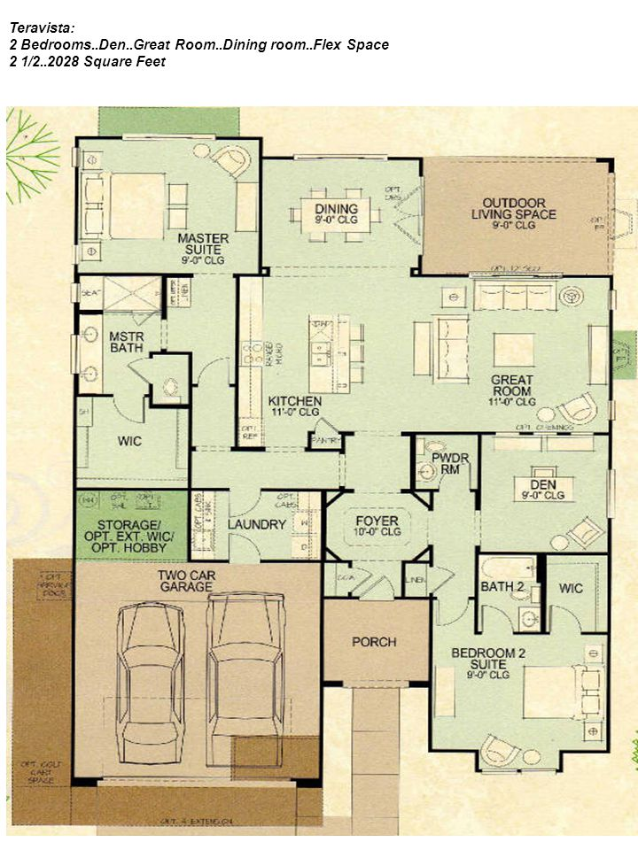 Teravista: 2 Bedrooms..Den..Great Room..Dining room..Flex Space 2 1/2..2028 Square Feet
