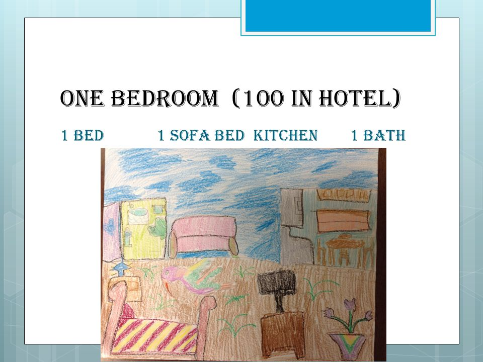One Bedroom (100 in hotel) 1 bed1 sofa bed kitchen1 bath