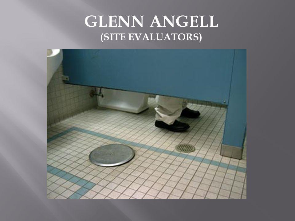 GLENN ANGELL (SITE EVALUATORS)