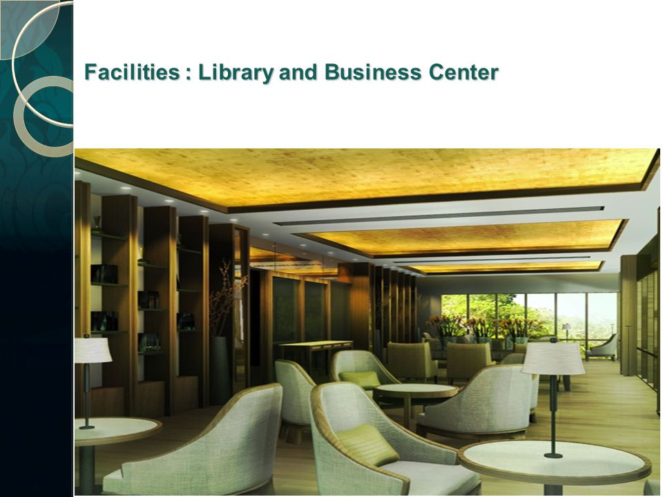 Facilities : Library and Business Center