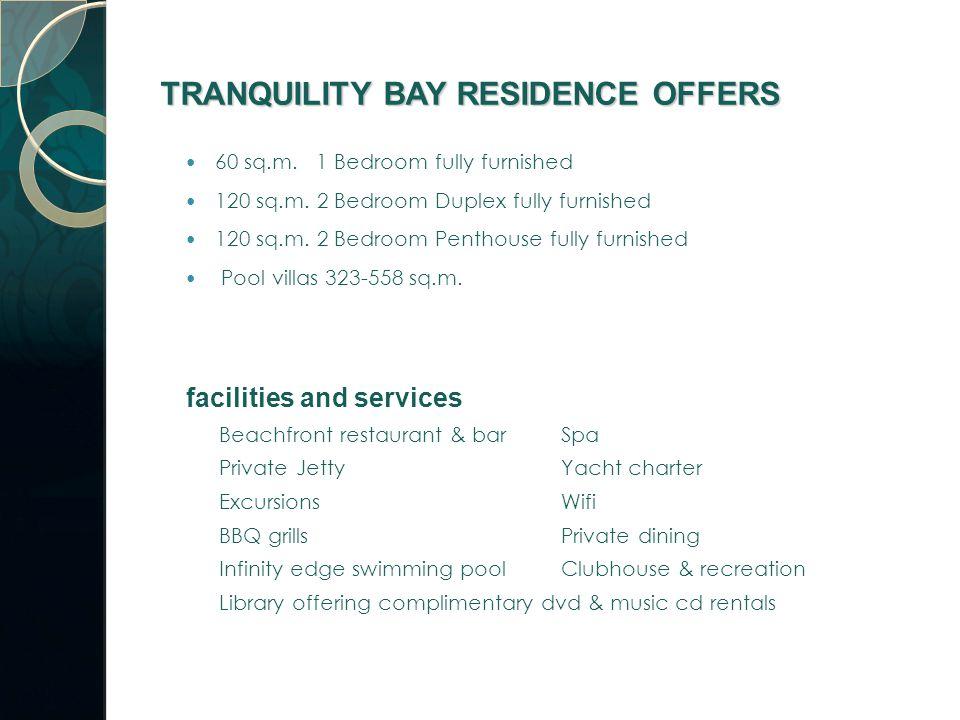 60 sq.m. 1 Bedroom fully furnished 120 sq.m. 2 Bedroom Duplex fully furnished 120 sq.m.