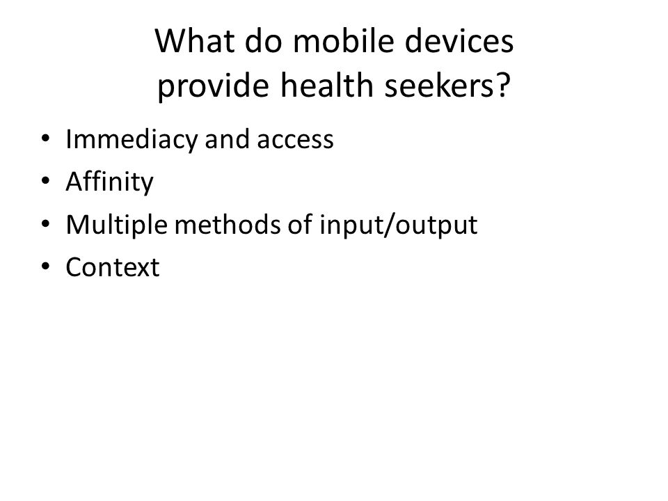 What do mobile devices provide health seekers.