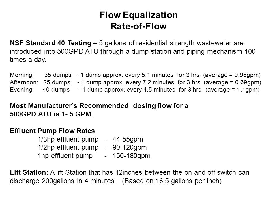 Flow Equalization Rate-of-Flow NSF Standard 40 Testing – 5 gallons of residential strength wastewater are introduced into 500GPD ATU through a dump station and piping mechanism 100 times a day.