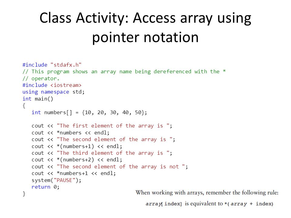 Class Activity: Access array using pointer notation #include