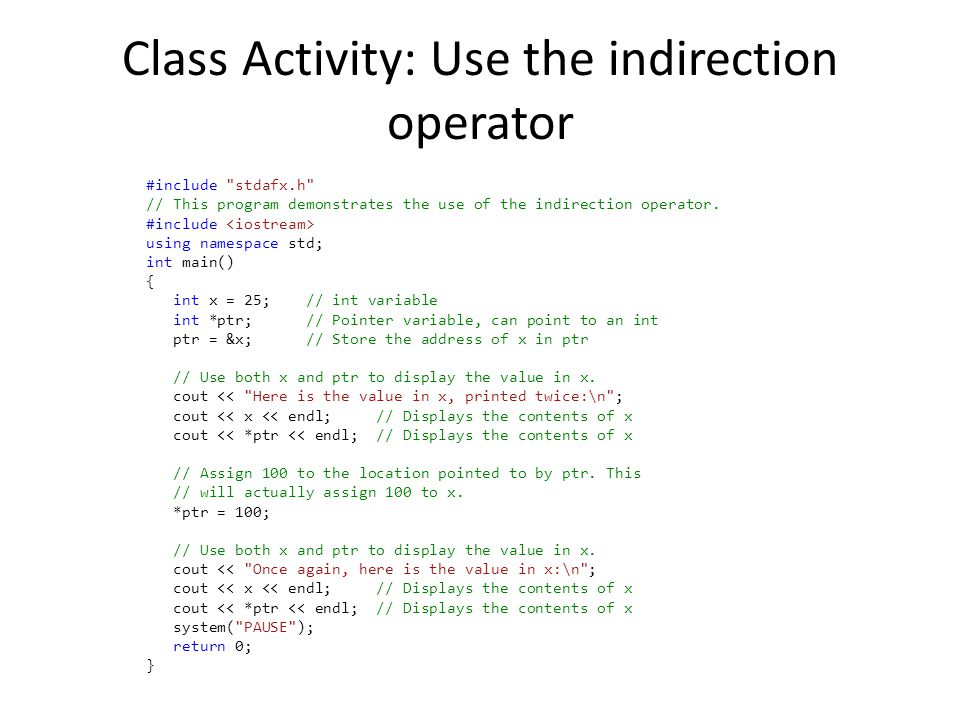Class Activity: Use the indirection operator #include