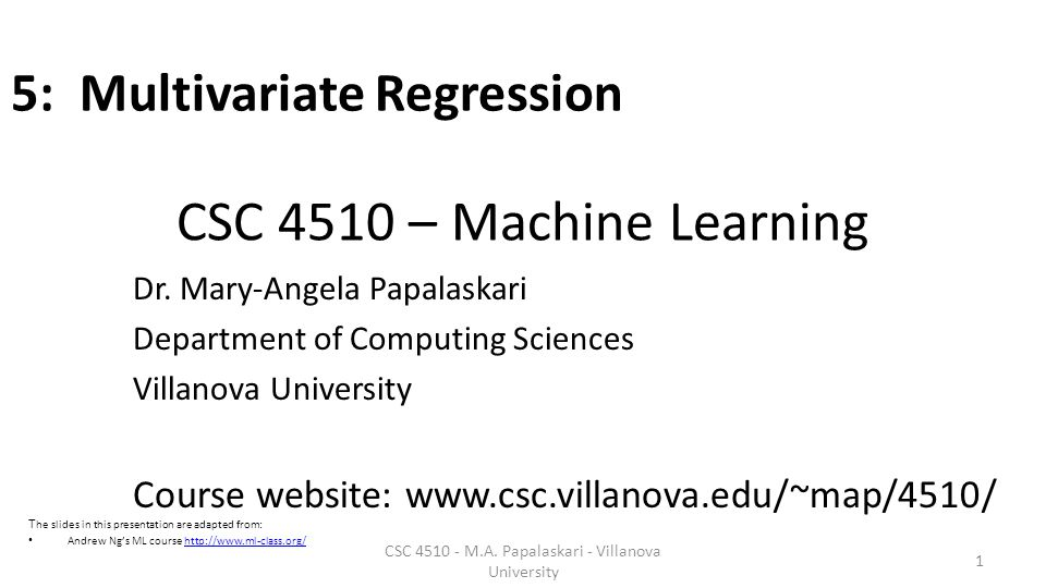 CSC 4510 – Machine Learning Dr.