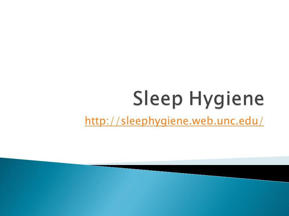 http://sleephygiene.web.unc.edu/