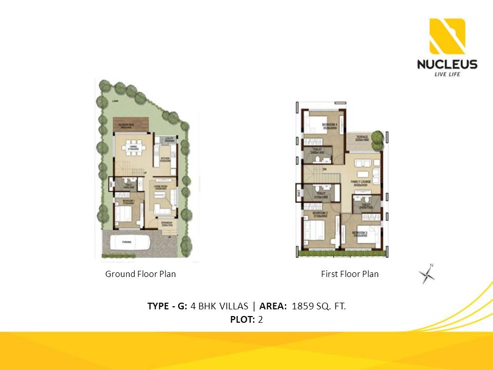 TYPE - G: 4 BHK VILLAS | AREA: 1859 SQ. FT. PLOT: 2 Ground Floor PlanFirst Floor Plan
