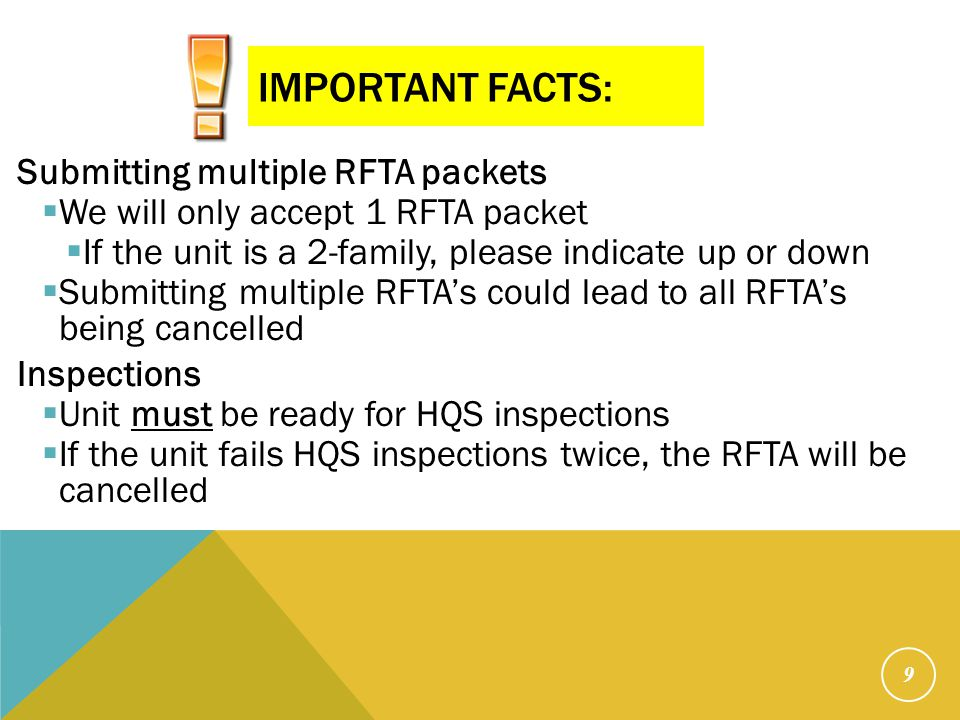 IMPORTANT FACTS: Submitting multiple RFTA packets  We will only accept 1 RFTA packet  If the unit is a 2-family, please indicate up or down  Submit