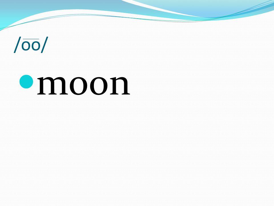 /oo/ moon