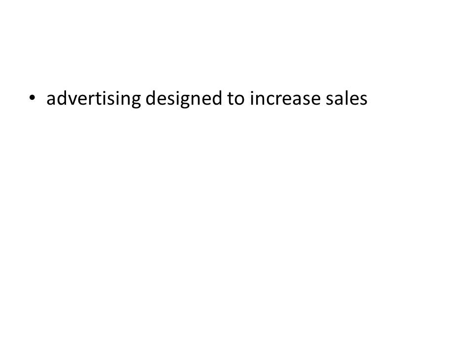 advertising designed to increase sales