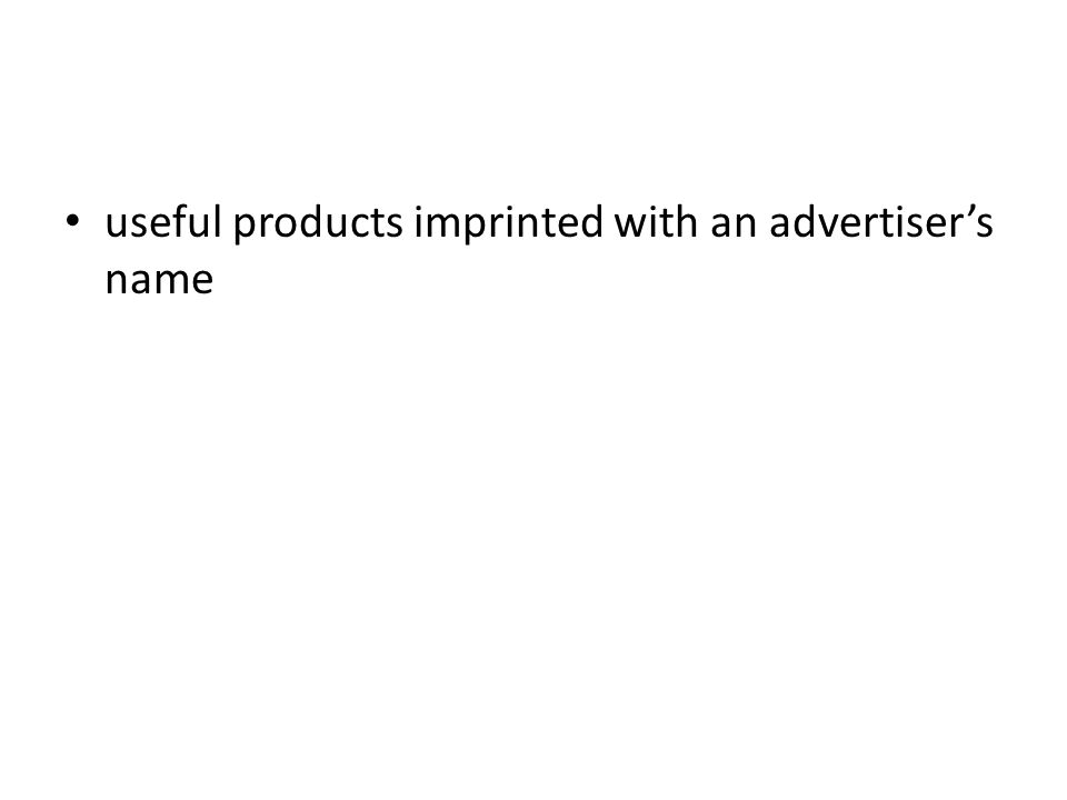 useful products imprinted with an advertiser's name