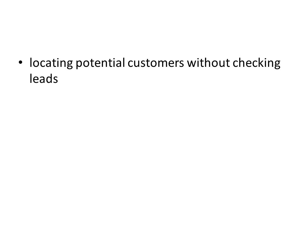 locating potential customers without checking leads