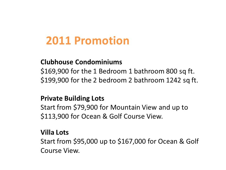 Clubhouse Condominiums $169,900 for the 1 Bedroom 1 bathroom 800 sq ft.