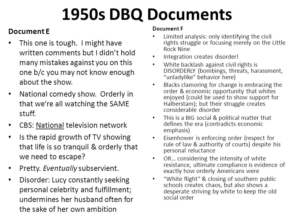 1950s DBQ Documents Document E This one is tough. I might have written comments but I didn't hold many mistakes against you on this one b/c you may no