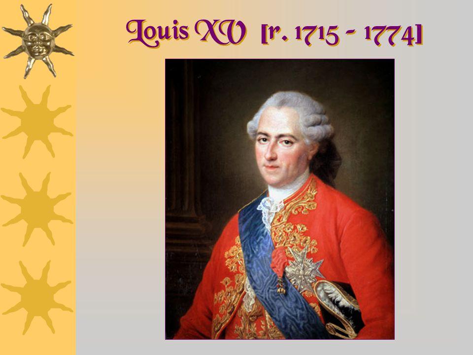 Louis XV [r. 1715 – 1774]