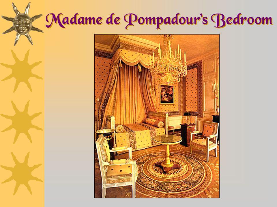Madame de Pompadour's Bedroom