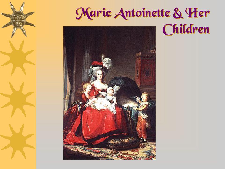 Marie Antoinette & Her Children