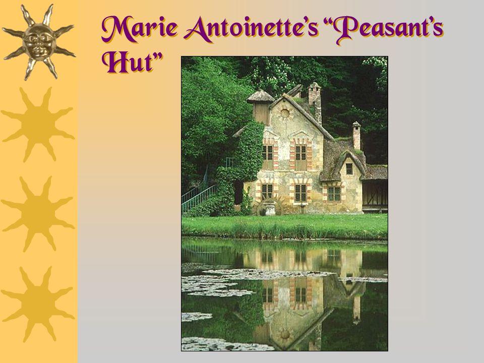Marie Antoinette's Peasant's Hut