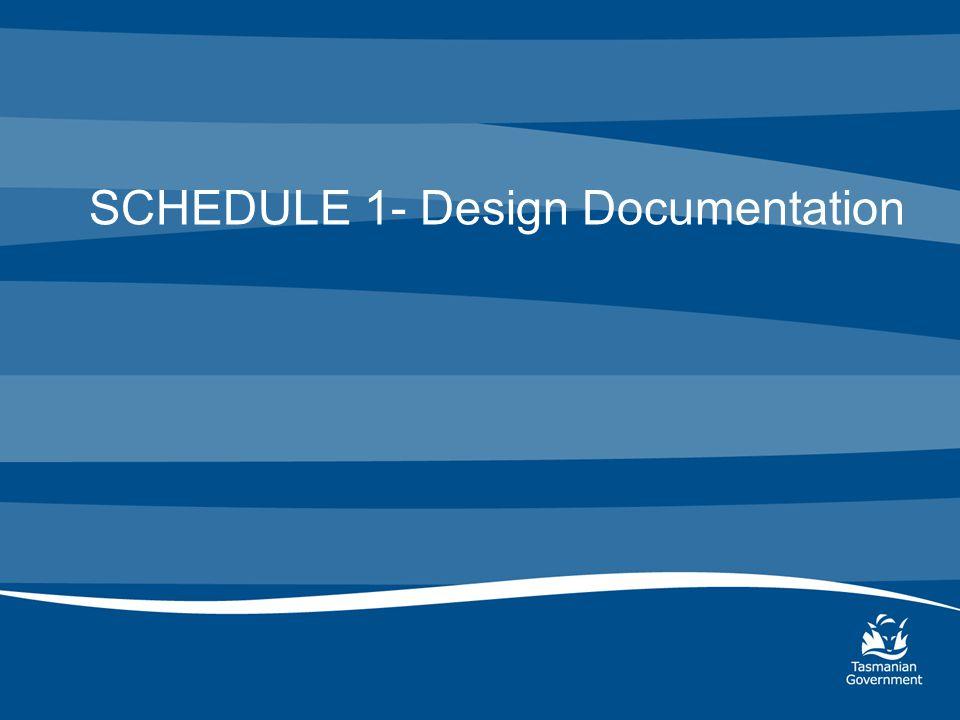 SCHEDULE 1- Design Documentation