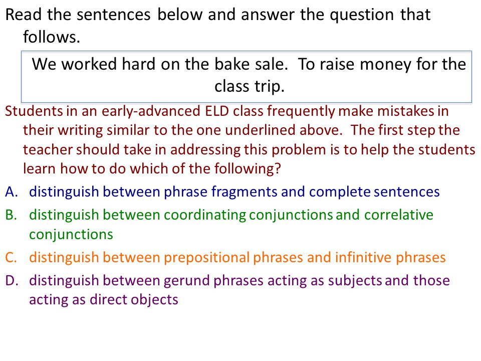 Read the sentences below and answer the question that follows.