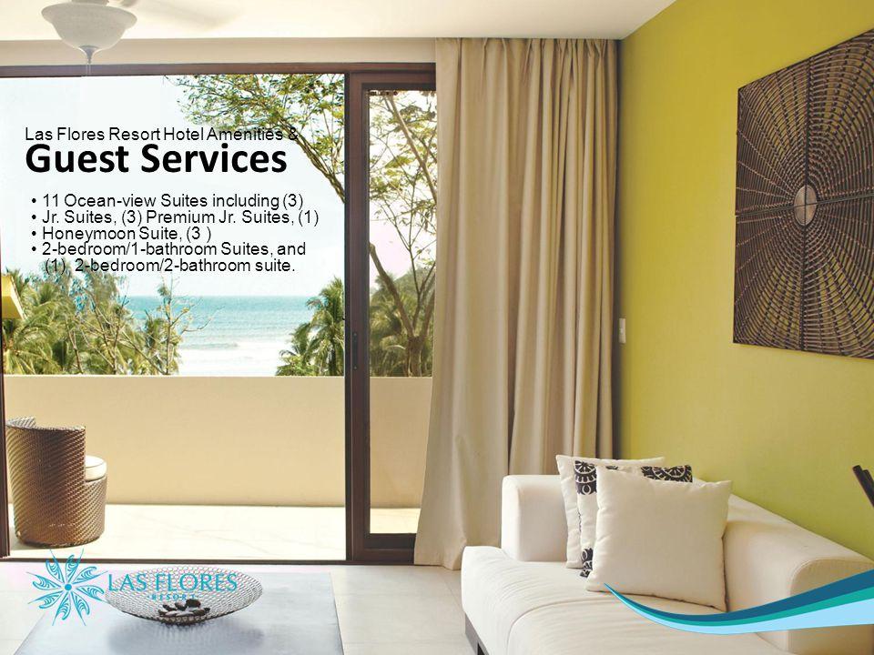 Las Flores Resort Hotel Amenities & Guest Services 11 Ocean-view Suites including (3) Jr.