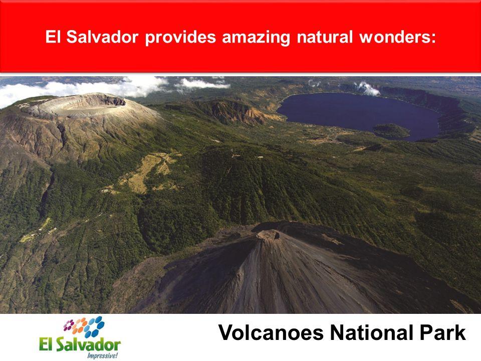 El Salvador provides amazing natural wonders: Volcanoes National Park