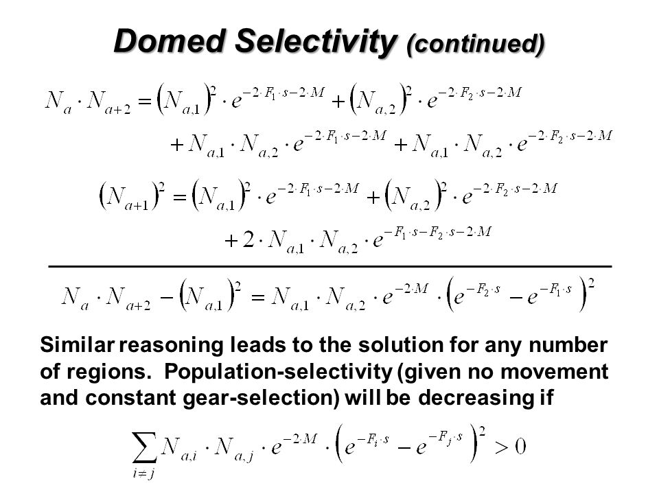 Domed Selectivity (continued) Similar reasoning leads to the solution for any number of regions. Population-selectivity (given no movement and constan