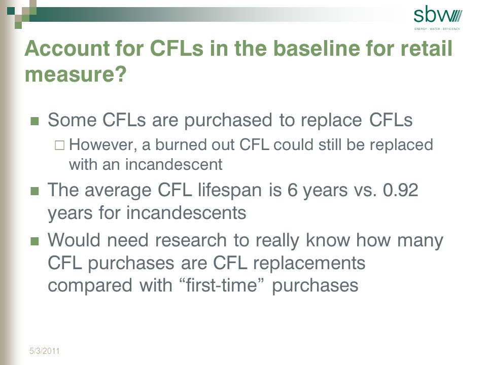 Account for CFLs in the baseline for retail measure.