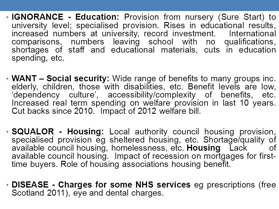 IGNORANCE - Education: Provision from nursery (Sure Start) to university level; specialised provision.