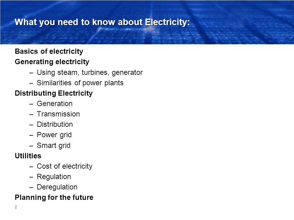 3 What is electricity.Electricity is the flow of electrons.