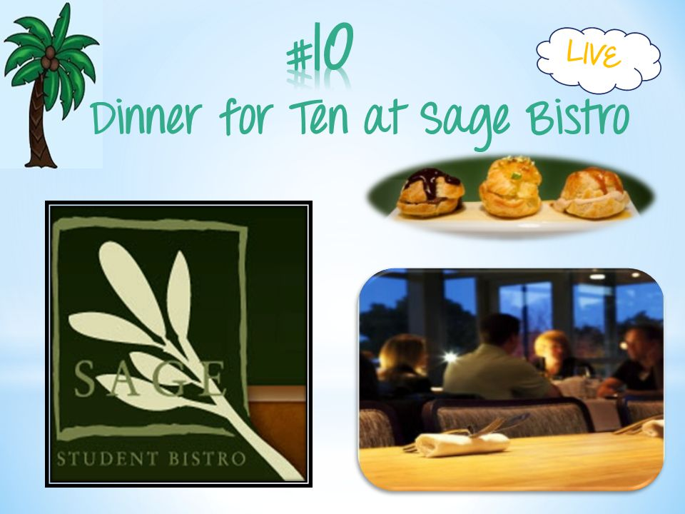 Dinner for Ten at Sage Bistro LIVE