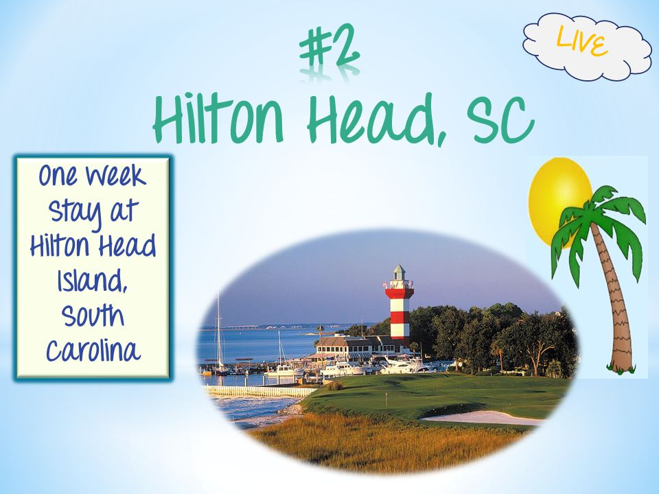 Hilton Head, SC One week Stay at Hilton Head Island, South Carolina