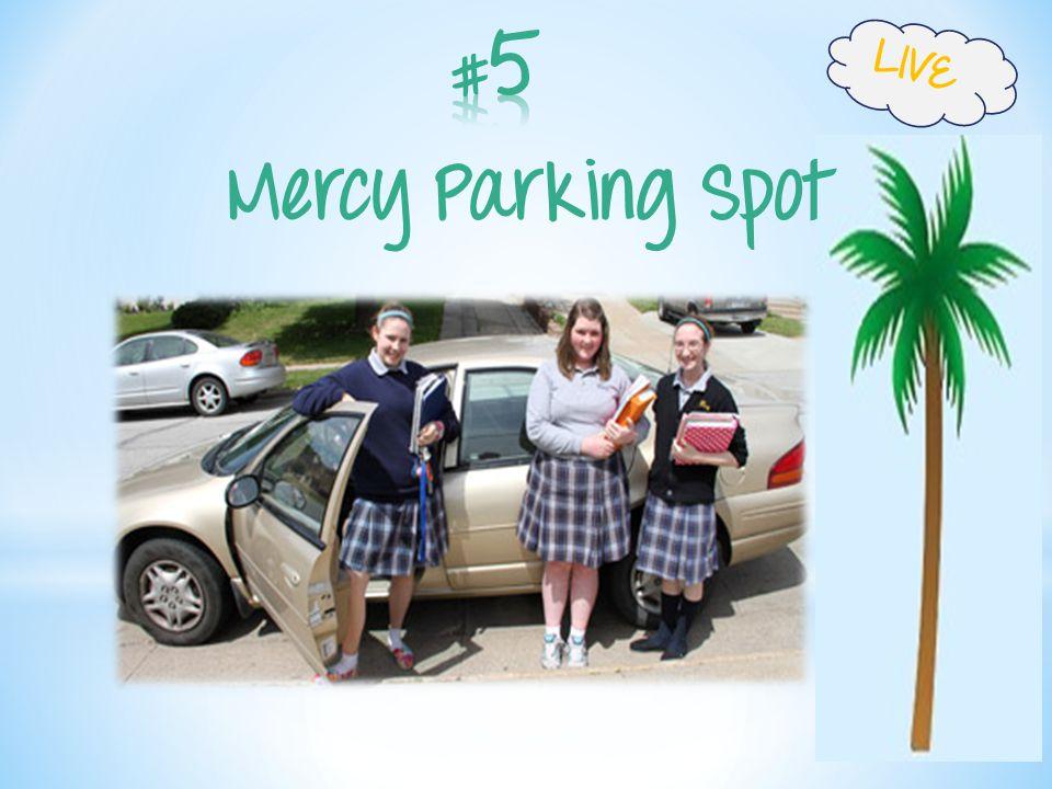 Mercy Parking Spot LIVE