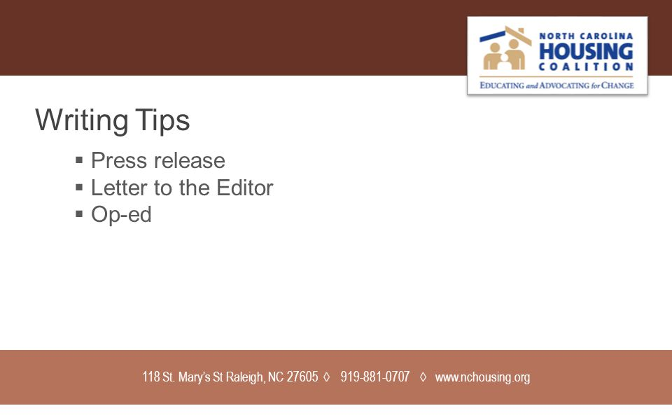 Writing Tips  Press release  Letter to the Editor  Op-ed