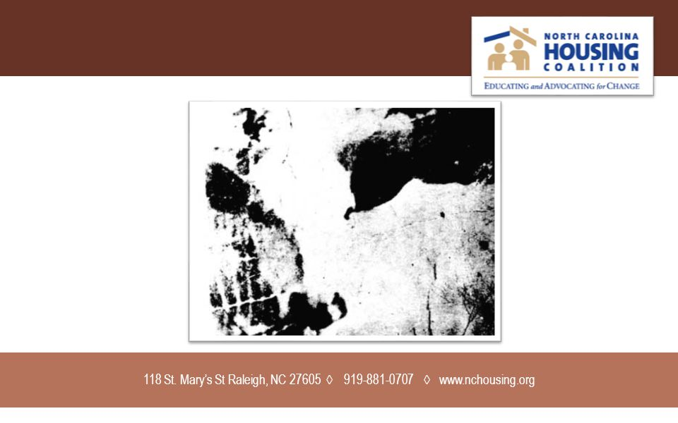 118 St. Mary's St Raleigh, NC 27605 ◊ 919-881-0707 ◊ www.nchousing.org
