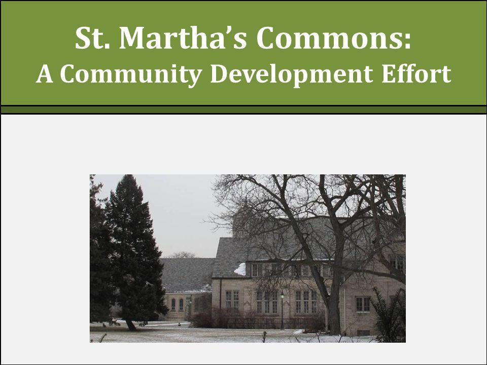 St. Martha's Commons: A Community Development Effort