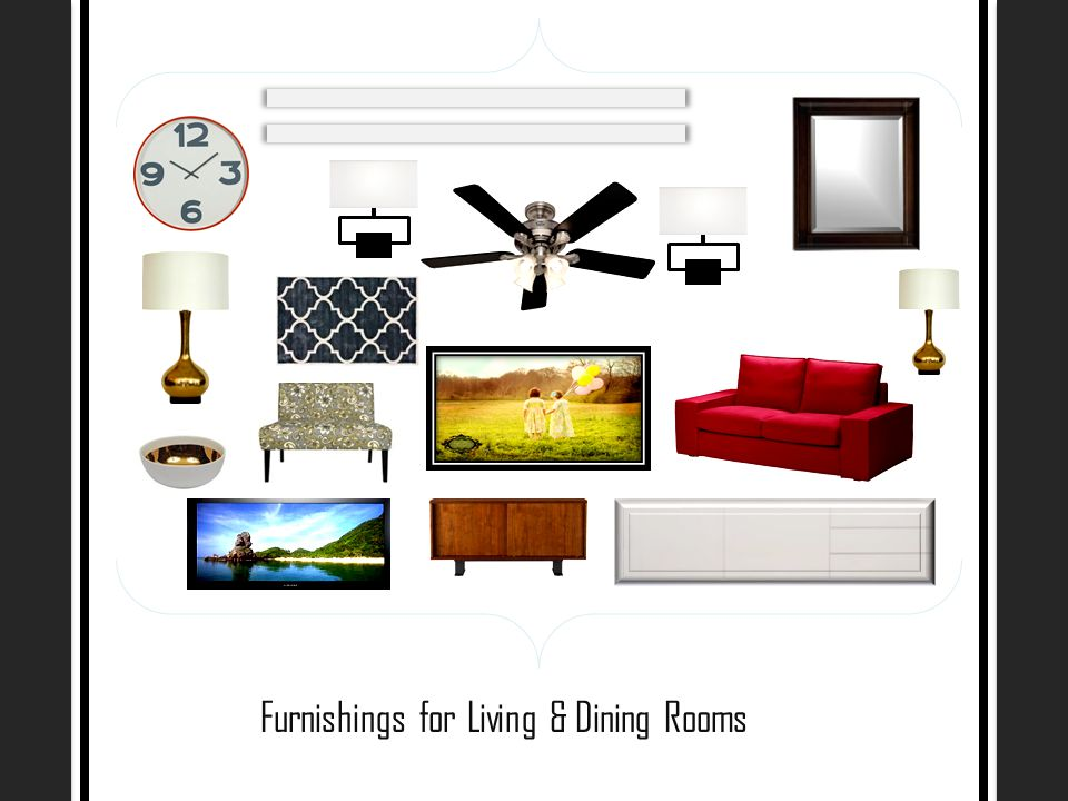 Furnishings for Living & Dining Rooms