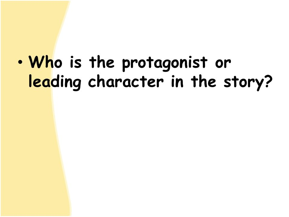 Who is the protagonist or leading character in the story?