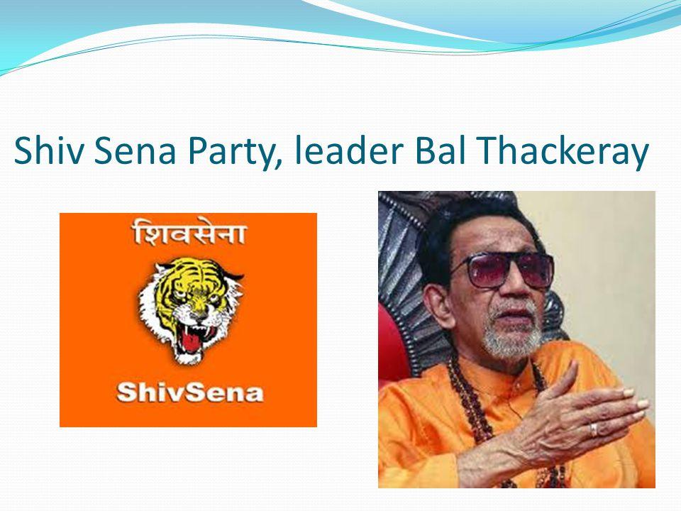 Shiv Sena Party, leader Bal Thackeray